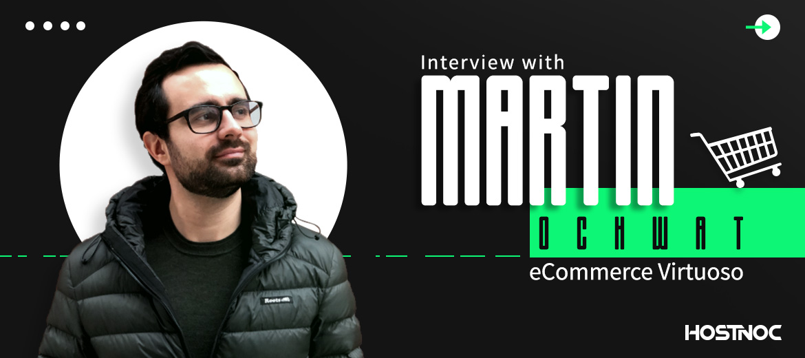 Interview with Martin Ochwat E-Commerce Virtuoso